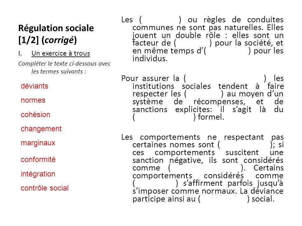 Régulation sociale [1/2] (corrigé)